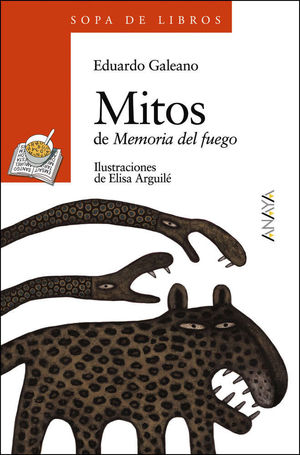 MITOS DE MEMORIA DEL FUEGO