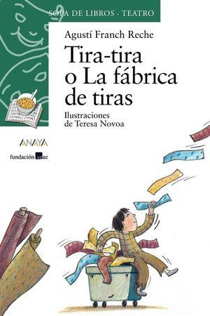 TIRA-TIRA O LA FÁBRICA DE TIRAS