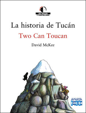LA HISTORIA DE TUCÁN / TWO CAN TOUCAN