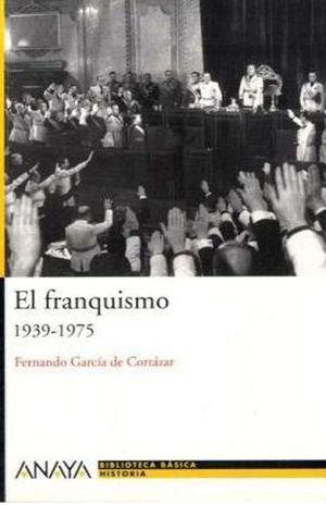 EL FRANQUISMO (1939-1975)