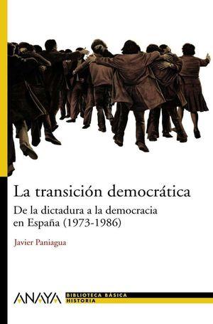 LA TRANSICIÓN DEMOCRÁTICA DE LA DICTADURA A LA DEMOCRATICA EN ESPAÑA (1973-1986)