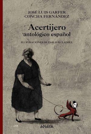 ACERTIJERO ANTOLÓGICO ESPAÑOL