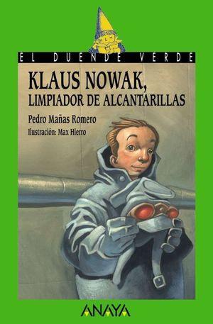 KLAUS NOWAK: LIMPIADOR DE ALCANTARILLAS