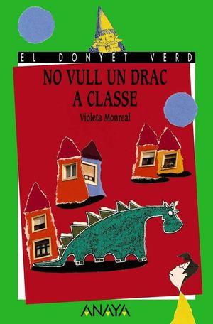 NO VULL UN DRAC A CLASSE -VALENCIANO