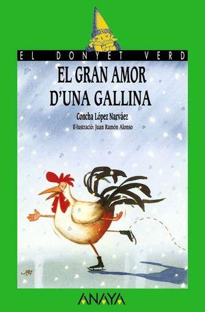 EL GRAN AMOR D´UNA GALLINA