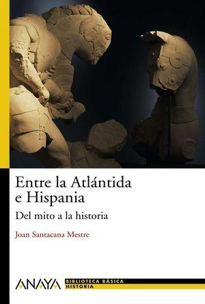 ENTRE LA ATLÁNTIDA E HISPANIA