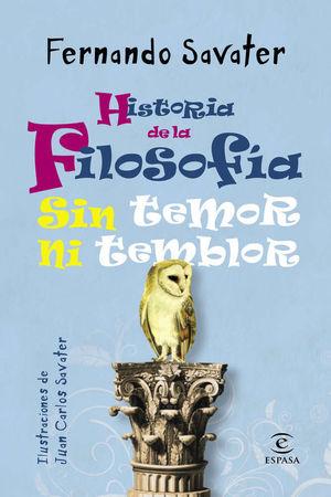 HISTORIA DE LA FILOSOFIA SIN TEMOR NI TEMBLOR