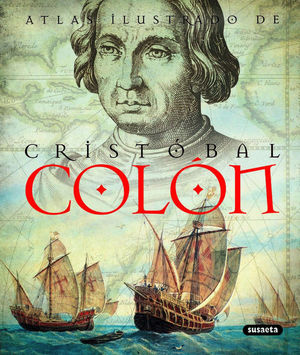 CRISTÓBAL COLON: ATLAS ILUSTRADO