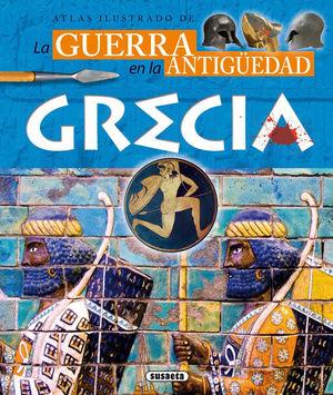 ATLAS ILUSTRADO DE LA GUERRA EN LA ANTIGÜEDAD: GRECIA