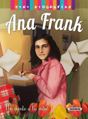 ANA FRANK. UN CANTO A LA VIDA
