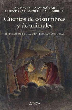 CUENTOS DE COSTUMBRES Y ANIMALES