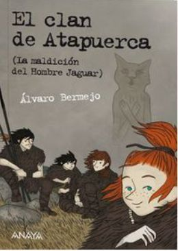 EL CLAN DE ATAPUERCA 1.LA MALDICIÓN DEL HOMBRE JAGUAR