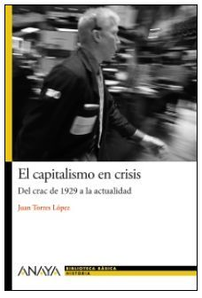 EL CAPITALISMO EN CRISIS : DEL CRAC DE 1929 A LA ACTUALIDAD
