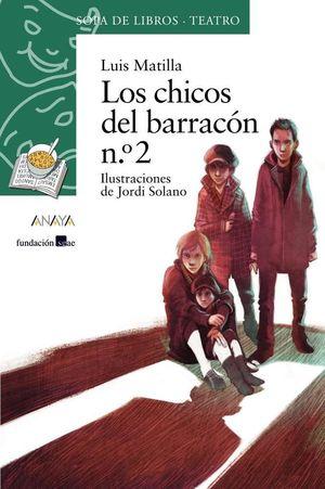 LOS CHICOS DEL BARRACÓN Nº 2