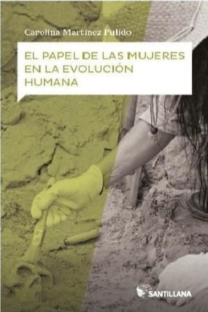 EL PAPEL DE LAS MUJERES EN LA EVOLUCION HUMANA