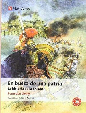 EN BUSCA DE UNA PATRIA. LA HISTORIA DE LA ENEIDA