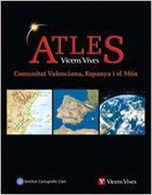 ATLES VICENS VIVES. COMUNITAT VALENCIANA, ESPANYA I EL MÓN