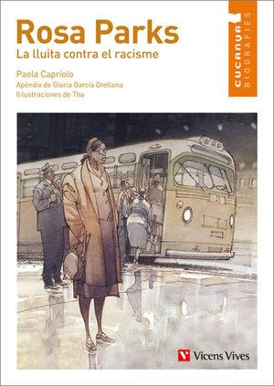 ROSA PARKS: LA LLUITA CONTRA EL RACISME