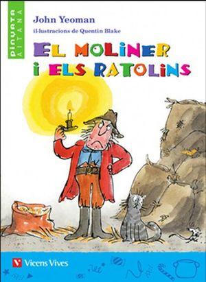 EL MOLINER I ELS RATOLINS (VAL)