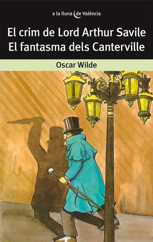 EL CRIM DE LORD ARTHUR SAVILE. EL FANTASMA DELS CANTERVILLE
