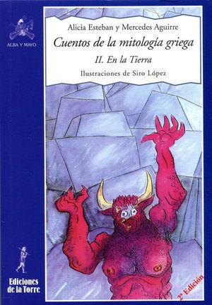 CUENTOS DE LA MITOLOGÍA GRIEGA II. EN LA TIERRA