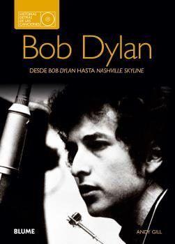 BOB DYLAN. DESDE BOB DYLAN HASTA NASHVILLE SKYLINE