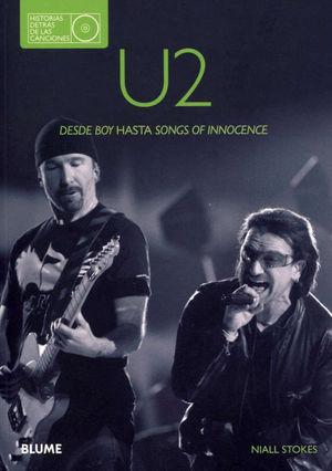 U2. DESDE HOY HASTA SONGS OF INNOCENCE