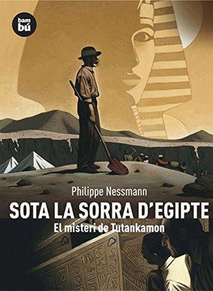 SOTA LA SORRA D´EGIPTE: EL MISTERI DE TUTANKAMON