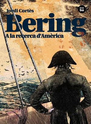 BERING: A LA RECERCA D´AMÈRICA