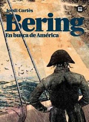 BERING: EN BUSCA DE AMÉRICA