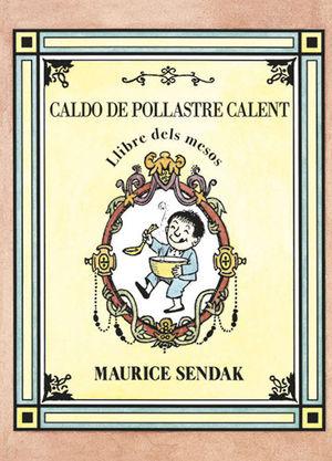 CALDO DE POLLASTRE CALENT