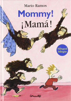 MOMMY! / ¡MAMÁ!