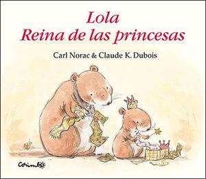 LOLA, REINA DE LAS PRINCESAS