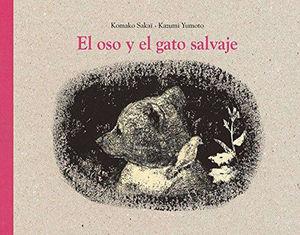 EL OSO Y EL GATO SALVAJE