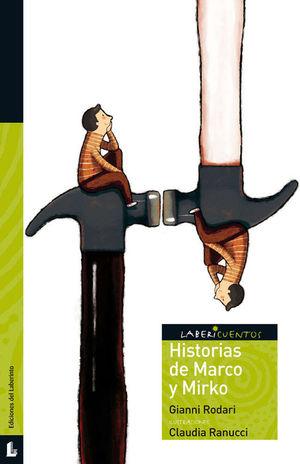 HISTORIAS DE MARCO Y MIRKO