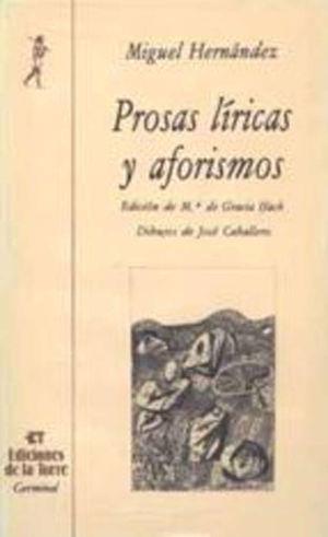 PROSAS LÍRICAS Y AFORISMOS