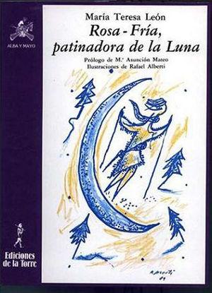ROSA-FRÍA, LA PATINADORA DE LA LUNA