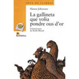 LA GALLINETA QUE VOLIA PONDRE OUS D´OR