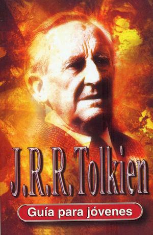 J.R.R. TOLKIEN: GUÍA PARA JÓVENES