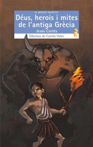 DÉUS, HEROIS I MITES DE L. ANTIGA GRÉCIA