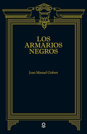 LOS ARMARIOS NEGROS