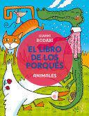 LIBRO DE LOS PORQUES, EL. ANIMALES