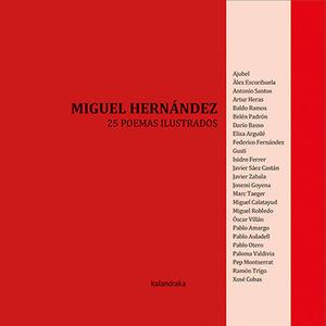 MIGUEL HERNÁNDEZ: 25 POEMAS ILUSTRADOS