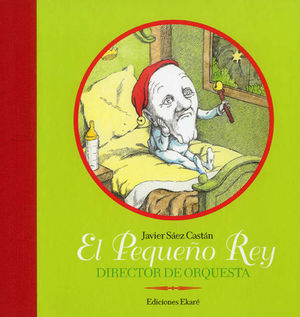 EL PEQUEÑO REY DIRECTOR DE ORQUESTA