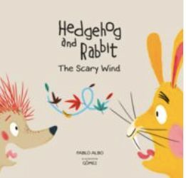 HEDGEHOG AND RABBIT THE SCARY WIND - ING
