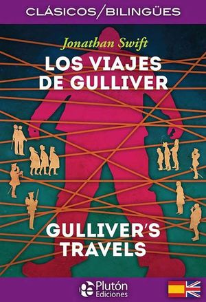 LOS VIAJES DE GULLIVER /  THE GULLIVER´S TRAVELS