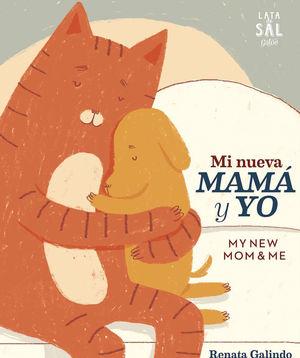 MI NUEVA MAMÁ Y YO. MY NEW MUN & ME