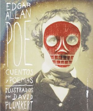 EDGAR ALLAN POE. CUENTOS Y POEMAS