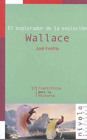 EL EXPLORADOR DE LA EVOLUCIÓN WALLACE