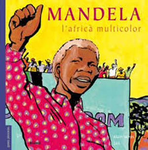 MANDELA , L´AFRICÀ MULTICOLOR
